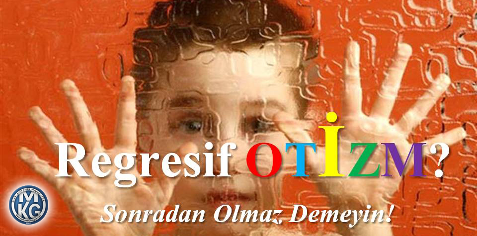 Regresif Otizm
